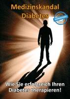 Medizinskandal Diabetes (gebundenes Buch)