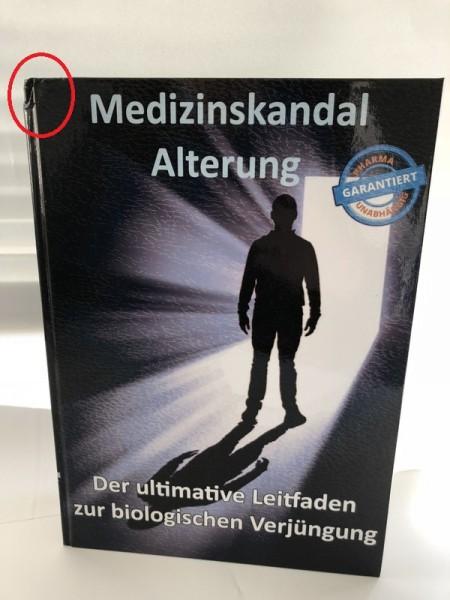 Mängelexemplar Medizinskandal Alterung (gebundenes Buch)