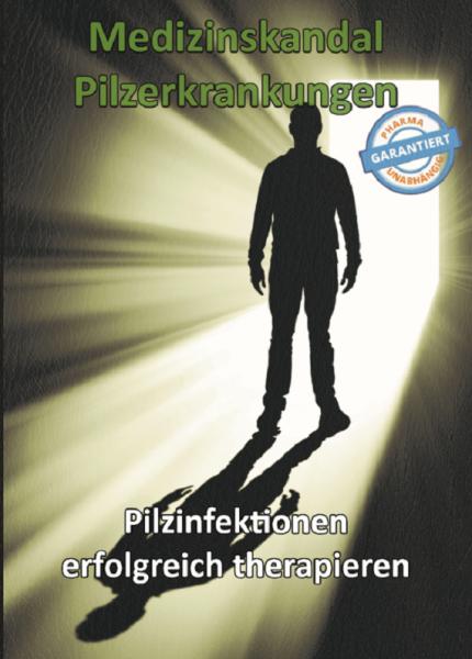 Medizinskandal Pilzerkrankungen (gebundenes Buch)
